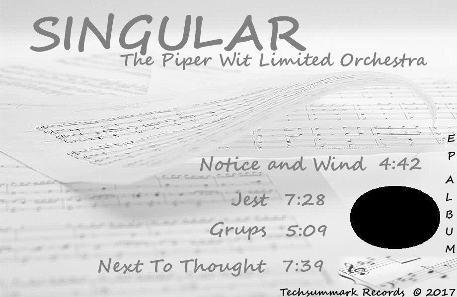 Promo Cover for album SINGULAR  by The Piper Wit Limited Orchestra